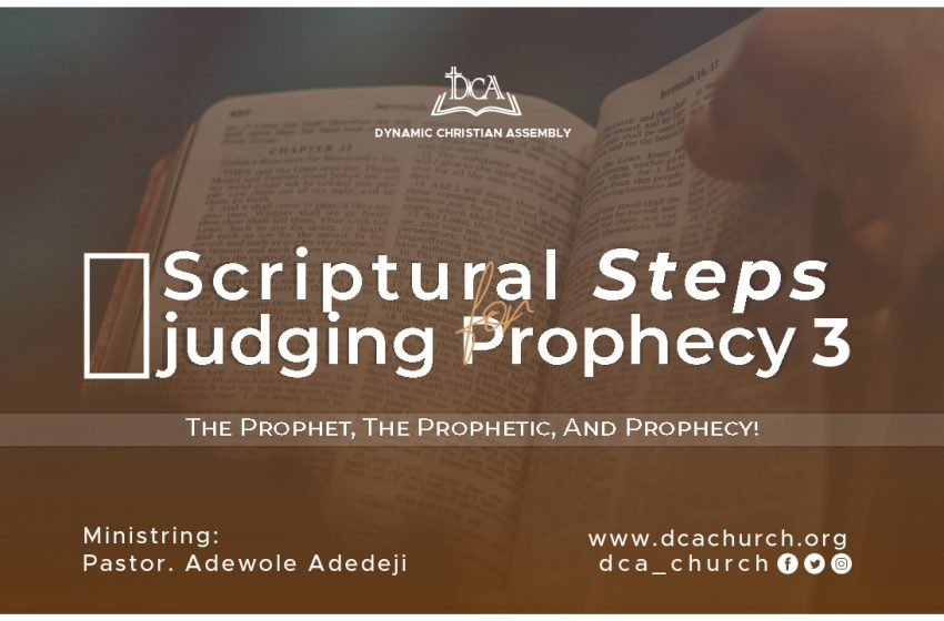 DEVELOPING CAPACITY FOR PROPHETIC REVELATIONS
